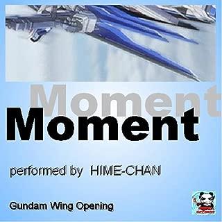 Moment (Gundam Wing Opening)