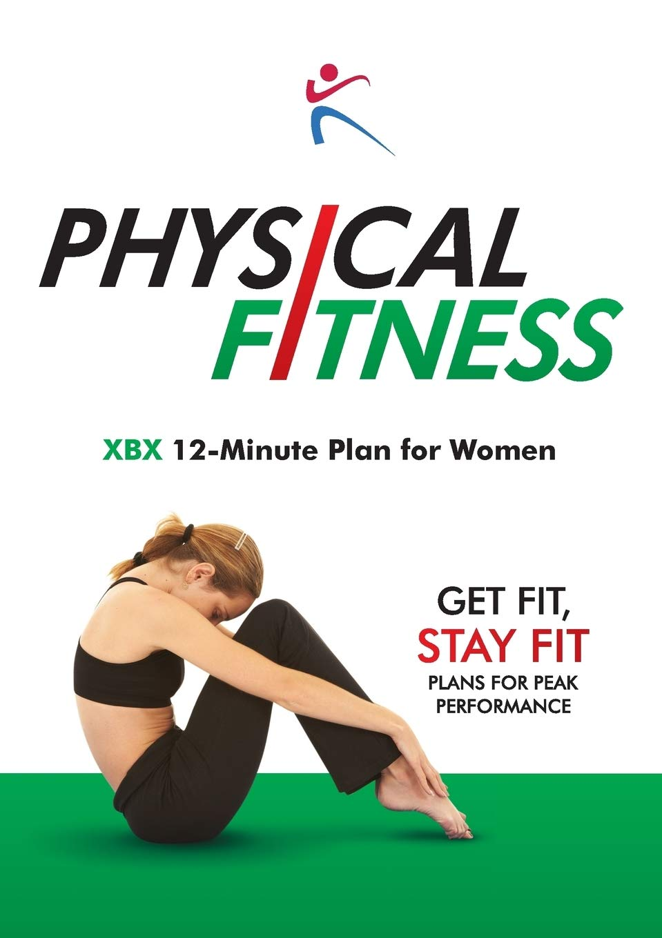 Image OfPhysical Fitness: XBX 12-Minute Plan For Women
