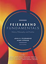 Feierabend Fundamentals: History, Philosophy, and Practice