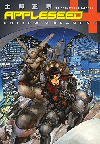 Appleseed Book 4: The Promethean Balance (English Edition)