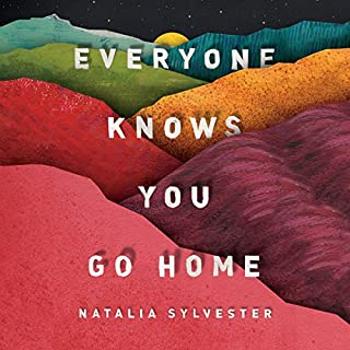 Everyone Knows You Go Home audiobook cover art