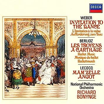 Weber: Invitation To The Dance / Lecocq: Mam'zelle Angot / Berlioz: Les Troyens Ballet Music