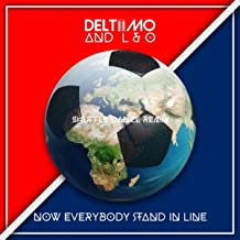 Now Everybody Stand in Line (Shuffle Dance Remix)