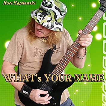 What's Your Name