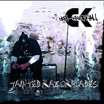 Tainted Razorblades