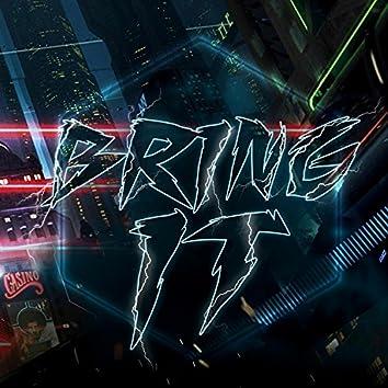 Bring It (feat. FatalCst)