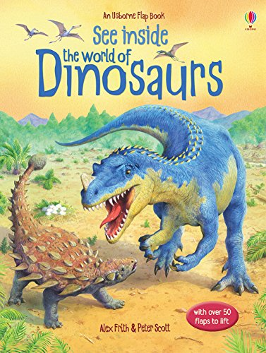See Inside. The World of Dinosaurs