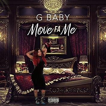 Move Fa Me