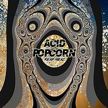 Acid Popcorn