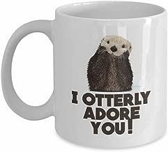 I Otterly Adore You! - Cute Sea Otter Mug, White, 11 oz