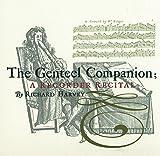 Genteel Companion/Collection de Diverses Compositions pour Flûte a Bec et Autres Instruments