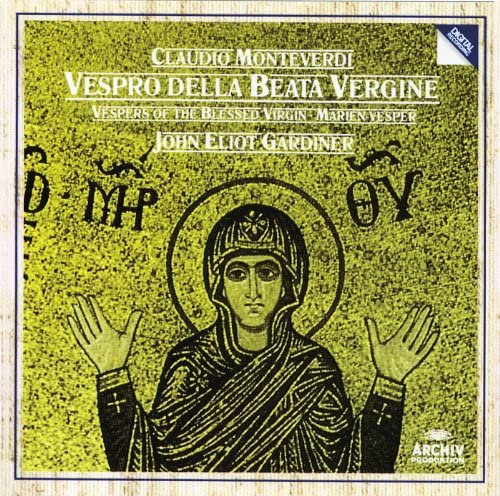 English Baroque Soloists, John Eliot Gardiner & Claudio Monteverdi