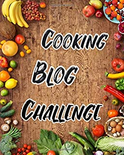 Cooking Blog Challenge: Complete 12 Months Blog Planner, Includes Social Media, Brand Creation, Design, Income And More