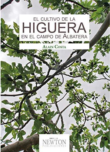 El cultivo de la higuera en el campo de Albatera