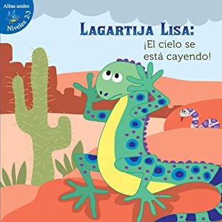 Lagartija Lisa: ¡el Cielo Se Está Cayendo!: Lizzie Little, the Sky Is Falling!