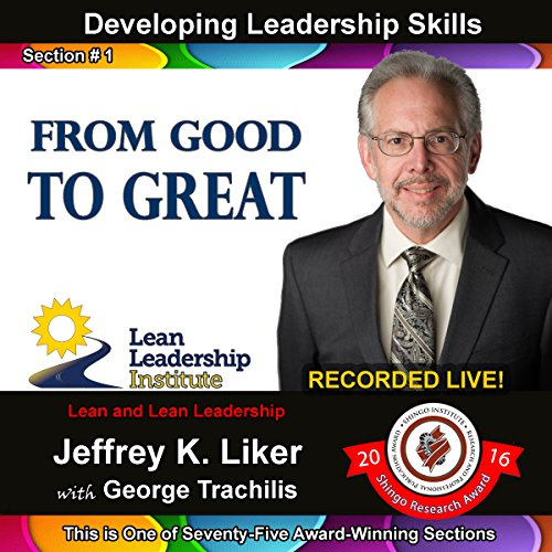 Developing Leadership Skills 01: From Good to Great audiobook cover art