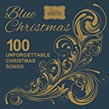 Image of Blue Christmas - 100 Unforgettable Christmas Songs