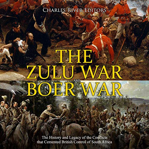 The Zulu War and Boer War audiobook cover art