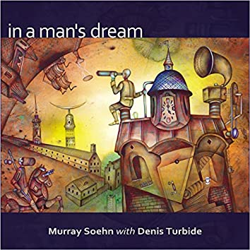 In a Man's Dream (feat. Denis Turbide)
