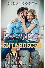 """Sorriso ao Entardecer: Spin-off de """"Amor Destino e Pôr do Sol"""" eBook Kindle"""