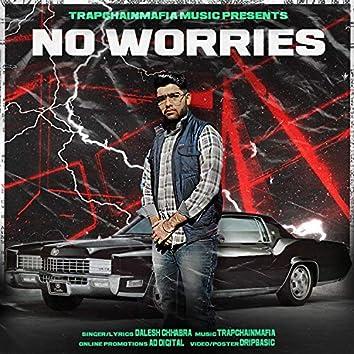 No Worries (feat. Trapchainmafia)