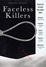 Faceless Killers: A Mystery (Kurt Wallander Mystery Book 1)
