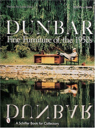 Pina, L: Dunbar: Fine Furniture of the 1950s (Schiffer Book for Collectors)