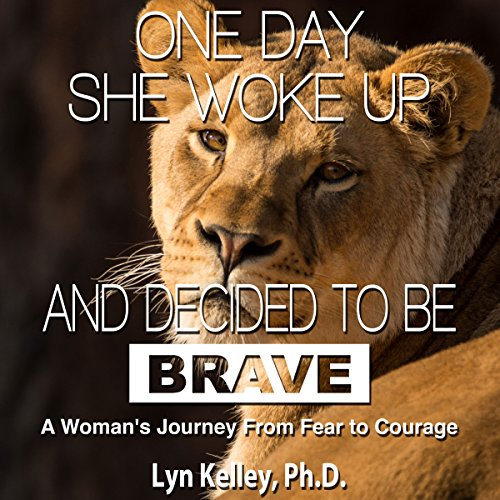 One Day She Woke up and Decided to Be Brave audiobook cover art