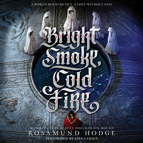 Bright Smoke, Cold Fire  By  cover art
