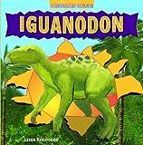Iguanodon (Dinosaurs Ruled!)
