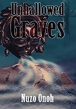 Unhallowed Graves