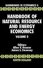 Handbook of Natural Resource and Energy Economics, Volume 2 (Handbook of Natural Resource & Energy Economics)