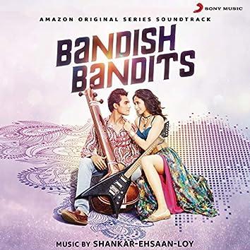 Bandish Bandits (Music from the Original Web Series)