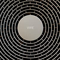 Wire by WIRE (2015-05-20)