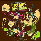 Cinema, Circus & Spaghetti (Sexmob Plays Fellini: The Music of Nino Rota) by Sexmob (2013-03-19)