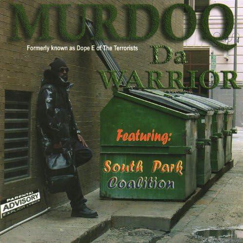 Murdoq (Dope E of the Terrorists)