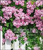 Rühr mein Herz, o sprich mit mir 2019 – Literarischer Kalender – Wandkalender im Format 34,5 x 40 cm – Spiralbindung: Naturbetrachtungen von Eva u. Erwin...