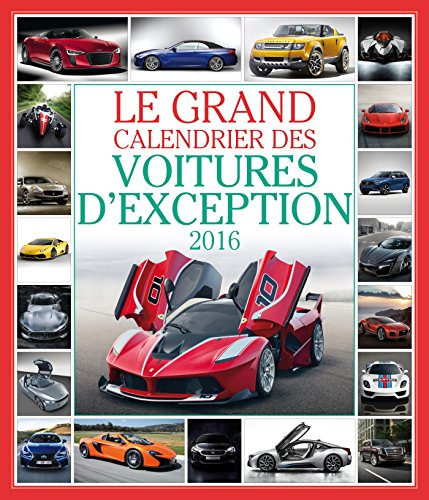 Le grand Calendrier des voitures d'exception 2016