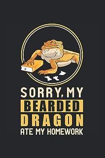 Sorry, My Bearded Dragon Ate My Homework: Lizard Reptile Workbook Diary Journal Planner Sorry, My Bearded Dragon Ate My Ho...