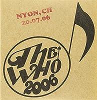 Live: Nyon Fr 07/20/06 by Who