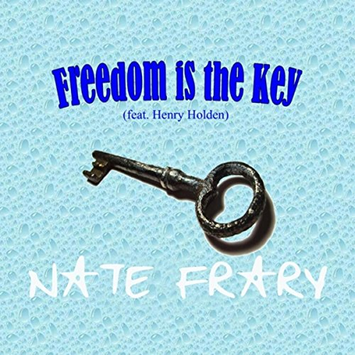 Freedom is the Key (feat. Henry Holden)
