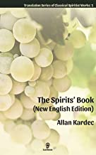 The Spirits' Book (New English Edition) (Translation Series of Classical Spiritist Works 1)