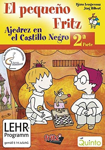 El pequeno Fritz, 2a parte. Windows XP; ME; 98. Ajedrez en el Castillo Negro [import allemand]