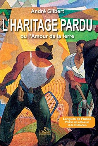 L'Haritage pardu ou l'amour de la terre (Corsaire Editions)