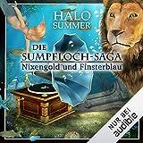 Nixengold und Finsterblau: Die Sumpfloch-Saga 3
