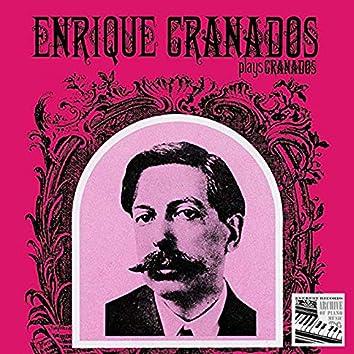 Enrique Granados Plays Granados