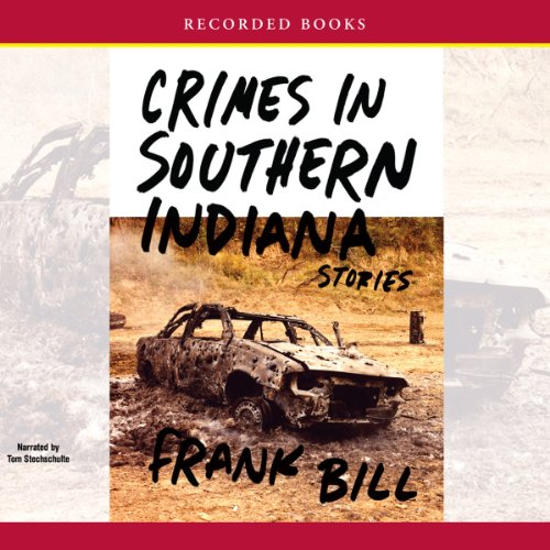 Crimes in Southern Indiana audiobook cover art