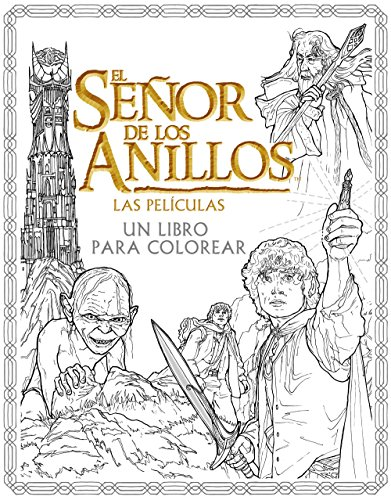 El Señor de los Anillos. Las películas. Un libro para colorear (Biblioteca J. R. R. Tolkien)