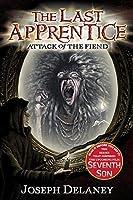 The Last Apprentice: Attack of the Fiend (Book 4) (Last Apprentice, 4)
