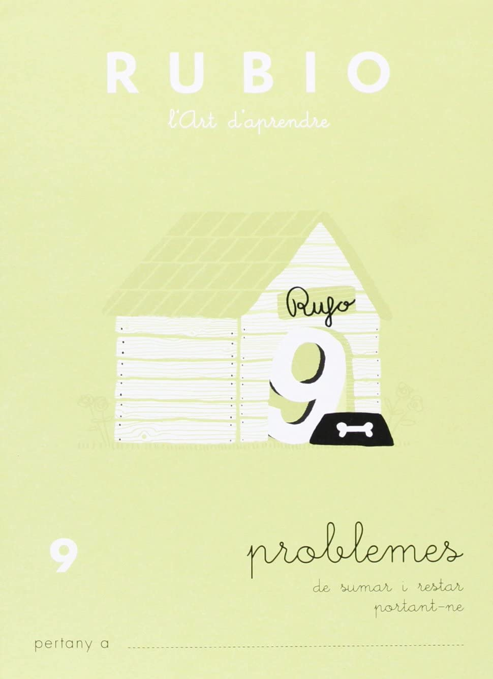 Rubio PR9 CAT - Cuaderno problemas (Operacions i Problemes RUBIO (català))